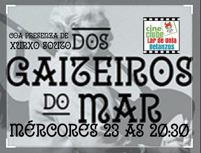 """Cine Clube Lar de Unta : """"DOS GAITEIROS DO MAR"""""""