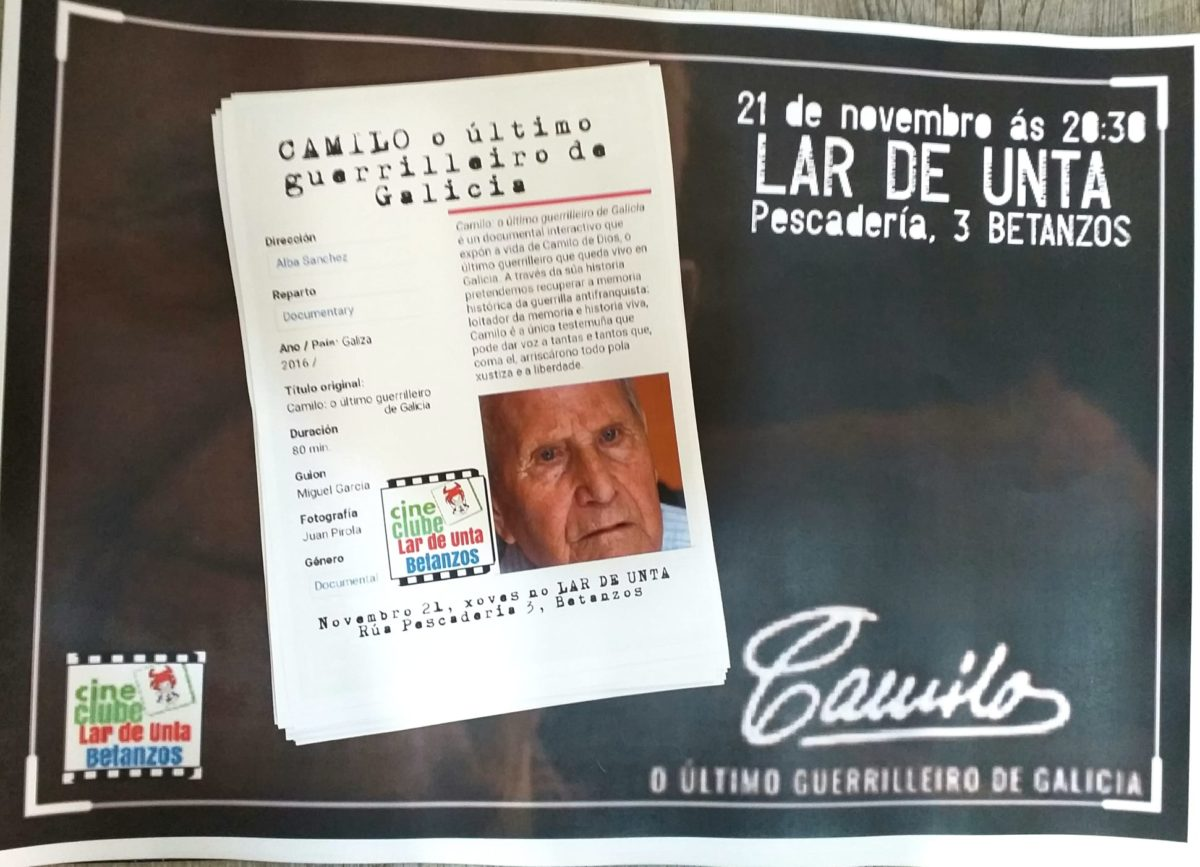 """Cine Clube Lar de Unta: """"CAMILO. O ULTIMO GUERRILLEIRO DE GALICIA"""""""
