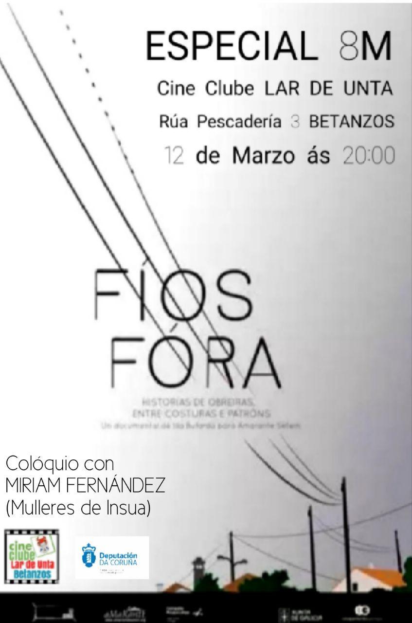 """SUSPENDIDO Cineclube Lar de Unta: """"Fios Fora"""" día 12-03-2020"""