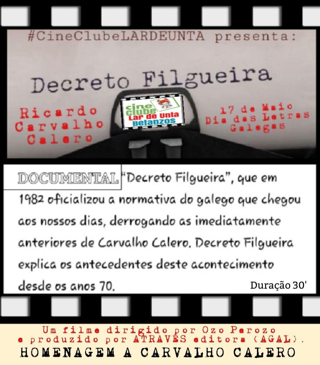 Cine Clube Lar de Unta: Decreto Filgueira