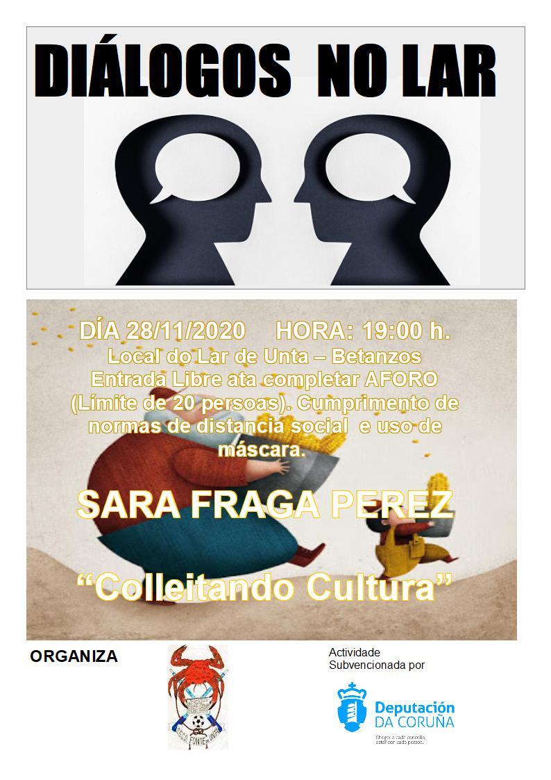 """Diálogos No Lar: Con Sara Fraga Pérez… """"COLLEITANDO CULTURA"""""""