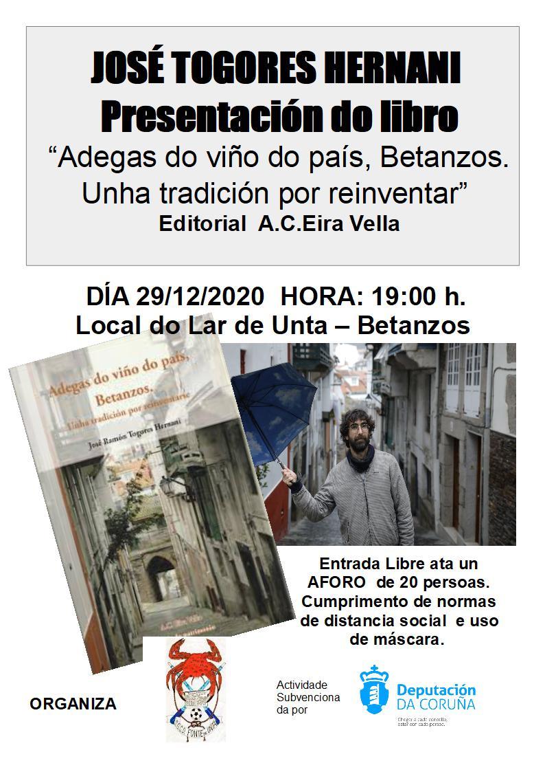 """Presentación de Libro: JOSÉ RAMÓN TOGORES HERNANI: """"Adegas do viño do país, Betanzos. Unha tradición por reinventar"""""""