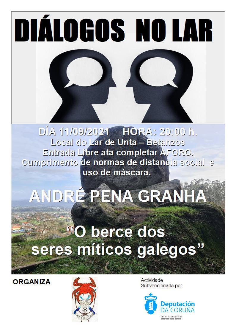 """Diálogos no Lar. André Pena Granha e """"O berce dos seres míticos galegos""""."""